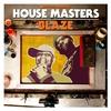 Couverture de l'album Defected Presents House Masters - Blaze