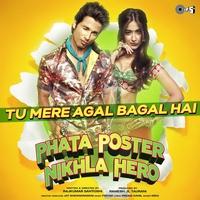 "Couverture du titre Tu Mere Agal Bagal Hai (From ""Phata Poster Nikhla Hero"") - Single"