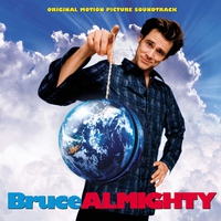 Couverture du titre Bruce Almighty (Original Motion Picture Soundtrack)