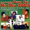 Cover of the album Der deutsche Disco Fox Hit Mix 2005