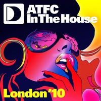 Cover of the track ATFC In the House - London '10