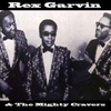 Cover of the album Rex Garvin & The Mighty Cravers