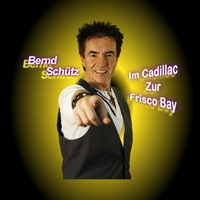 Cover of the track Im Cadillac zur Frisco Bay - Single