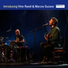 Cover of the album Introducing Vitor Ramil & Marcos Suzano