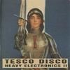 Cover of the album Tesco Disco - Heavy Electronics II