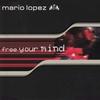 Couverture de l'album Free Your Mind (Remixes)