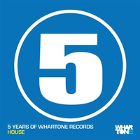 Cover of the track 5 Years of Whartone Records House