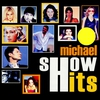 Cover of the album Michael Show Hits