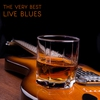 Cover of the album The Very Best Live Blues with Albert King, Buddy Guy, John Lee Hooker, Muddy Waters & More!