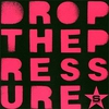 Cover of the track Drop The Pressure 150
