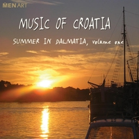 Cover of the track Music Of Croatia: Summer In Dalmatia Volume 1 (Digital Only)