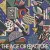 Cover of the album The Age of Fracture