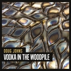 Cover of the album Vodka in the Woodpile