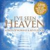 Couverture de l'album I've Seen Heaven