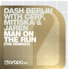 Cover of the album Man On the Run (The Remixes) [with Cerf, Mitiska & Jaren] - EP