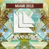 Cover of the album Revealed Recordings Presents Miami 2015
