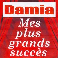 Couverture du titre Mes plus grands succès : Damia