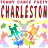 Cover of the album Funny Dance Party: Charleston