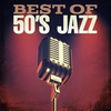 Cover of the album Best of 50's Jazz