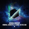 Cover of the album Minimal Hardstyle / Dance On The Sun - EP