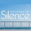 Cover of the album Silence - Sound of the Spring Chill