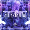 Cover of the album Birth / Revival