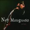Cover of the album Ney Matogrosso Ao Vivo