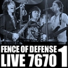 Cover of the album FENCE OF DEFENSE Live 7670, Pt. 1 - EP