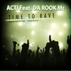 Couverture du titre Time to Rave (Extended Mix) [feat. Da Rook Mc]