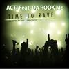 Couverture du titre Time to Rave (Extended Mix) [feat. Da Rook Mc]