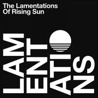 Couverture du titre The Lamentations of Rising Sun