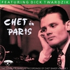 Cover of the album Chet In Paris, Vol. 1: Featuring Dick Twardzik