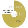 Cover of the album Pressure Cooker