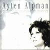 Couverture de l'album Ayten Alpman Klasikleri (Türk Pop Tarihi)