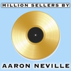 Cover of the album Million Sellers By Aaron Neville
