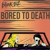 Cover of the track Bored To Death (Radio Edit)