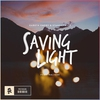 Couverture de l'album Saving Light (feat. HALIENE) - Single