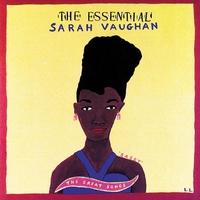 Couverture du titre The Essential Sarah Vaughan - The Great Songs