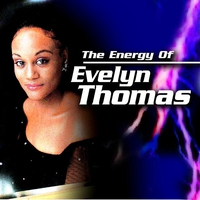 Cover of the track The Energy of Evelyn Thomas