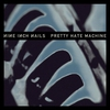 Cover of the album Pretty Hate Machine (2010 Remaster)