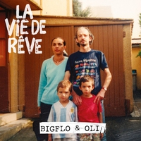 Cover of the track La vie de rêve