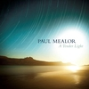 Couverture de l'album Paul Mealor: A Tender Light