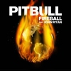 Couverture du titre Fireball (feat. John Ryan)