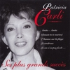 Couverture de l'album Patricia Carli : Ses plus grands succès