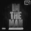 Couverture de l'album I'm the Man (feat. Sonny Digital) - Single