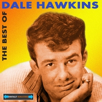 Couverture du titre The Best of Dale Hawkins