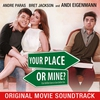 Cover of the album Your Place or Mine (Original Movie Soundtrack) - EP