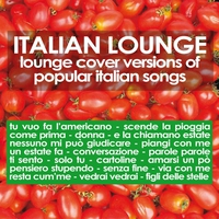 Couverture du titre Italian Lounge (Lounge Cover Versions of Popular Italian Songs)