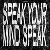 Couverture de l'album Speak Your Mind Speak - EP