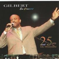 Couverture du titre Gilbert En Concert: 25 ans De Ministere